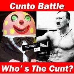 Cunt battle mister blobby versus hitler