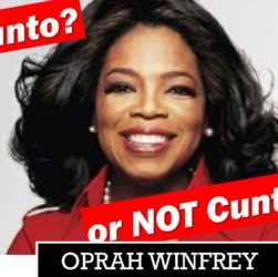 Oprah Winfrey cunt or no cunt