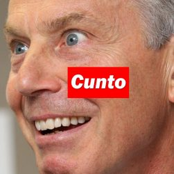 Tory Prime Minister Tony Blair is a Cunt