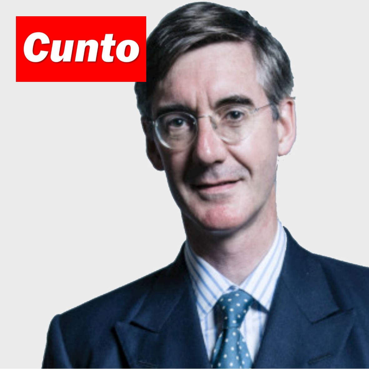 Toff Cunt Supremo, Jacob Rees-Mogg