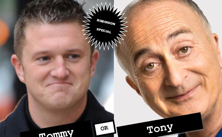 Tommy Robinson or Tony Robinson - who's the cunt?