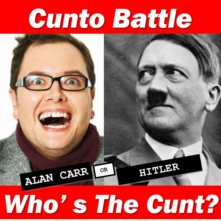 Alan Carr versus Adolf Hitler cunt battle