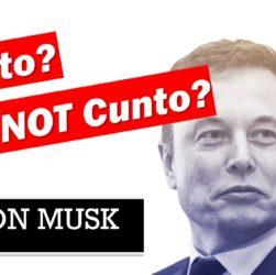 Elon Musk cunt or not cunt?