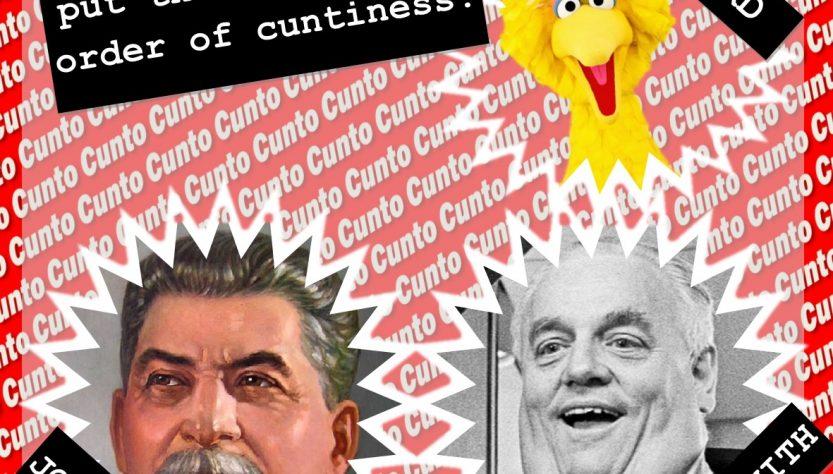 Big Bird, Joe Stalin, Cyril Smith