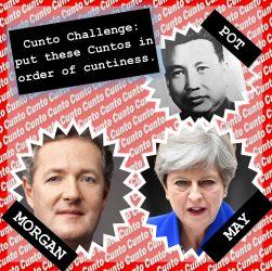 Pol Pot, Theresa May, Piers Morgan, all cunts